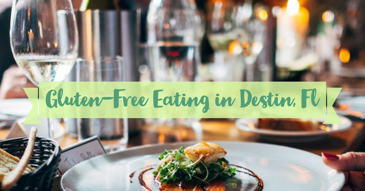 Gluten-Free Eating in Destin: Allergy-Friendly in Florida ...